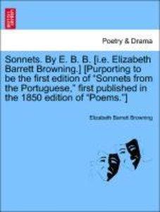 Sonnets. By E. B. B. [i.e. Elizabeth Barrett Browning.] [Purport