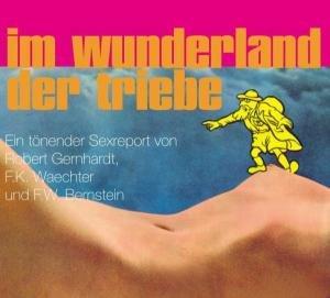 Im Wunderland der Triebe. CD