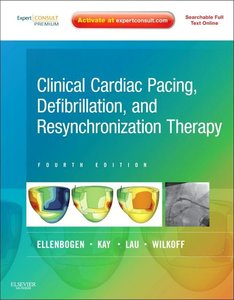 Clinical Cardiac Pacing, Defibrillation and Resynchronization Th