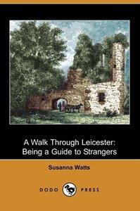 A Walk Through Leicester