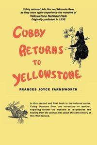 Cubby Returns to Yellowstone