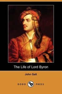 The Life of Lord Byron (Dodo Press)