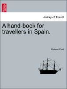 A hand-book for travellers in Spain.