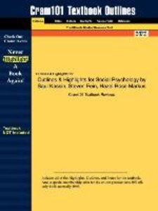 Outlines & Highlights for Social Psychology by Saul Kassin, Stev