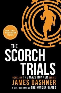 The Maze Runner 2. The Scorch Trials