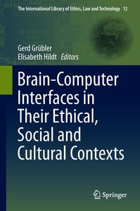 Brain-Computer-Interfaces in their ethical, social and cultural