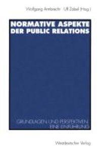 Normative Aspekte der Public Relations