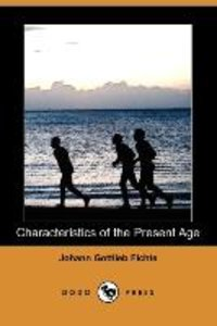 Characteristics of the Present Age (Dodo Press)