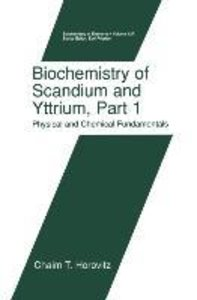 Biochemistry of Scandium and Yttrium, Part 1: Physical and Chemi