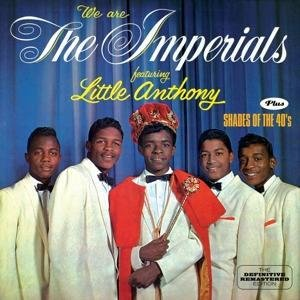 We Are The Imperials & Shades