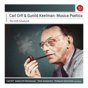 Carl Orff & Gunhild Keetman: Musica Poetica