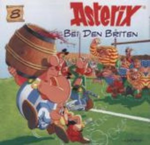 Asterix 08. Asterix bei den Briten