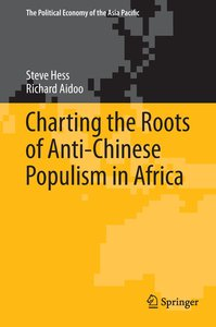 Charting the Roots of Anti-Chinese Populism in Africa