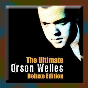 Ultimate Orson Welles (Deluxe Edition)
