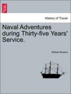 Naval Adventures during Thirty-five Years' Service.