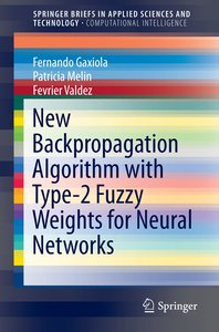 New Backpropagation Algorithm with Type-2 Fuzzy Weights for Neur