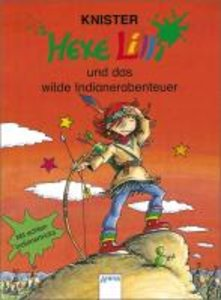 Hexe Lilli und das wilde Indianerabenteuer