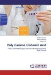 Poly Gamma Glutamic Acid