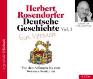 Deutsche Geschichte - Ein Versuch 1. 4 CDs