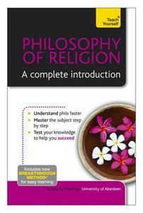 Philosophy of Religion - The Essentials: Teach Yourself