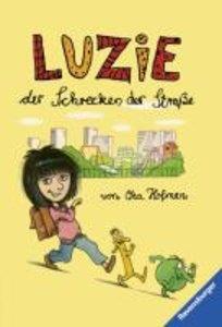 Luzie, der Schrecken der Straße