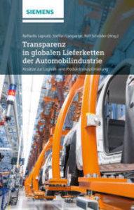 Transparenz in globalen Lieferketten der Automobilindustrie