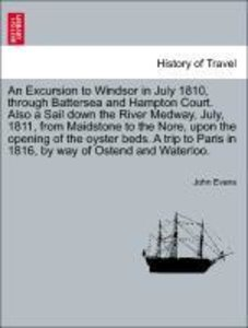 An Excursion to Windsor in July 1810, through Battersea and Hamp