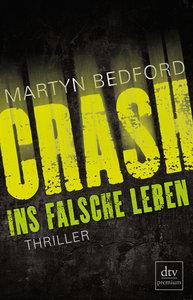 CRASH - Ins falsche Leben