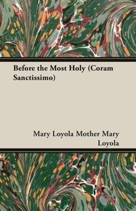 Before the Most Holy (Coram Sanctissimo)