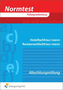 Normtest Hotelfachmann/-frau, Restaurantfachmann/-frau. Abschluß