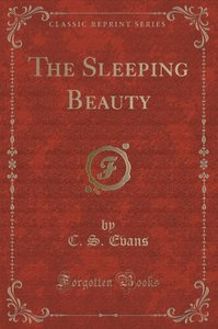 The Sleeping Beauty (Classic Reprint)