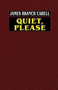 Quiet, Please