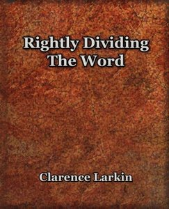 Rightly Dividing The Word (1921)