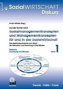 Auf der Suche nach Sozialmanagementkonzepten und Managementkonze