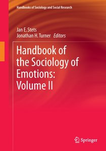 Handbook of the Sociology of Emotions: Volume II