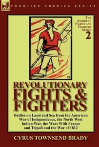 Revolutionary Fights & Fighters