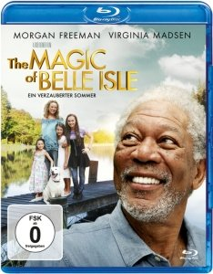 The MAGIC of BELLE ISLE-Ein verzauberter Sommer
