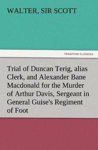 Trial of Duncan Terig, alias Clerk, and Alexander Bane Macdonald