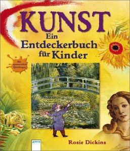 Kunst - Ein Entdeckerbuch für Kinder