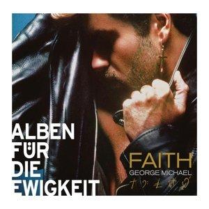 Faith (Alben für die Ewigkeit)