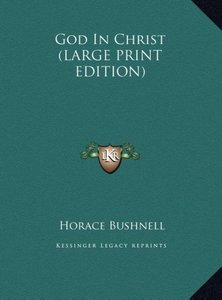 God In Christ (LARGE PRINT EDITION)