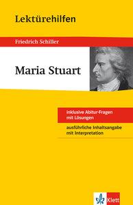 "Lektürehilfen Friedrich Schiller ""Maria Stuart"""