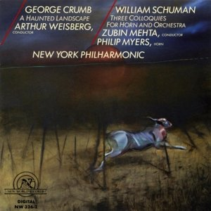 Crumb: Haunted Landsc.,Schuman: Colloq.Horn Orch