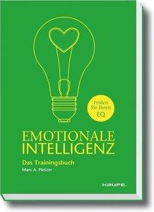 Emotionale Intelligenz - Das Trainingsbuch