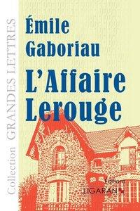L'Affaire Lerouge (grands caractères)