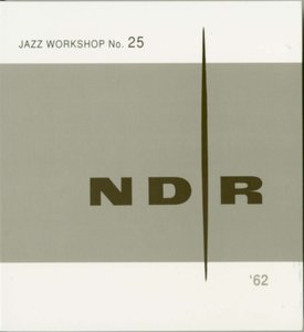 NDR Jazz Workshop No.25 (2-CD)