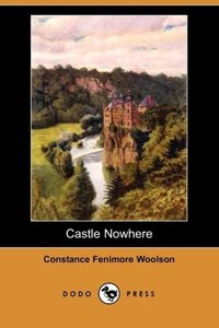 Castle Nowhere (Dodo Press)