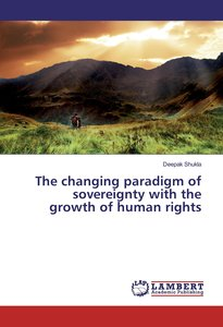 The changing paradigm of sovereignty with the growth of human ri