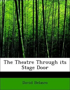 The Theatre Through its Stage Door
