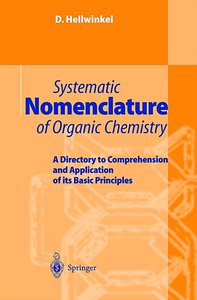 Systematic Nomenclature in Organic Chemistry